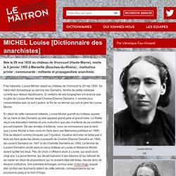MICHEL Louise [Dictionnaire des anarchistes] - Maitron