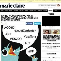 Hashtags : notre dictionnaire pour apprendre à parler réseaux sociaux
