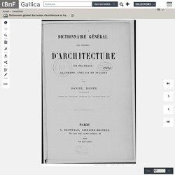 Dictionnaire général des termes d'architecture en français, allemand, anglais et italien, par Daniel Ramée,...