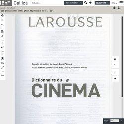 Dictionnaire du cinéma ([Nouv. éd.]) / sous la dir. de Jean-Loup Passek ; assisté de Michel Ciment, Claude-Michel Cluny et Jean-Pierre Frouard
