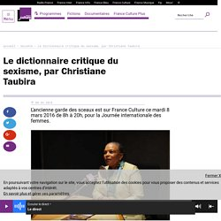 Le dictionnaire critique du sexisme, par Christiane Taubira