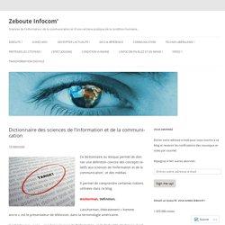 Dictionnaire des sciences de l'information et de la communication