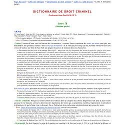 Dictionnaire de droit criminel -Noms communs : Lettre A (Onzième partie)