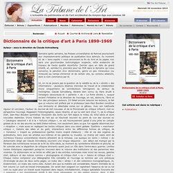 Dictionnaire de la critique d'art à Paris 1890-1969