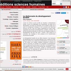 Le dictionnaire du développement durable(Pierre Jacquemot)