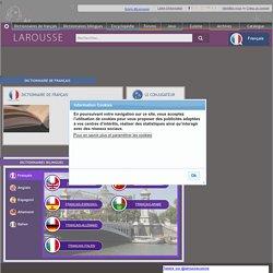 Dictionnaires Larousse en ligne - Accueil