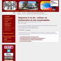 Séquence 5 en 6e : utiliser un dictionnaire et une encyclopédie - Collège André Chénier, Mantes la Jolie
