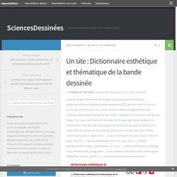 Un site : Dictionnaire esthétique et thématique de la bande dessinée
