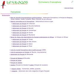 Dictionnaire francophone LEXILOGOS