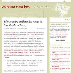 Dictionnaire en ligne des noms de famille (Jean Tosti)