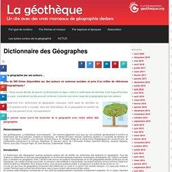 Dictionnaire des Géographes - La GéothèqueLa Géothèque