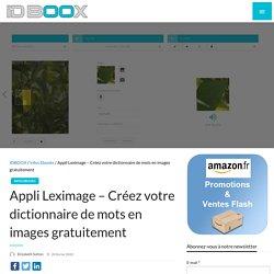 Appli Leximage – Créez votre dictionnaire de mots en images gratuitement - IDBOOX