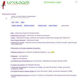 dictionnaire argot dans toutes les langues - LEXILOGOS >>