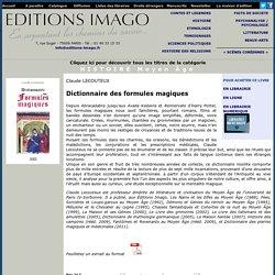 EDITIONS IMAGO HISTOIRE Moyen Âge : Dictionnaire des formules magiques, Claude LECOUTEUX