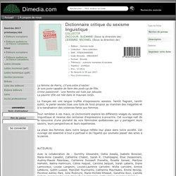 Dictionnaire critique du sexisme linguistique - Fiche - Diffusion Dimedia
