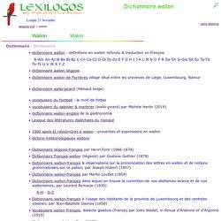 Dictionnaire wallon en ligne, grammaire, littérature