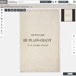 Dictionnaire liturgique, historique et théorique de plain-chant et de musique d'église au moyen âge et dans les temps modernes, par M. J. d'Ortigue