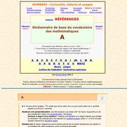 Dictionnaire de base du vocabulaire des mathématiques A