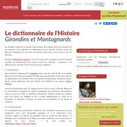Le dictionnaire de l'Histoire - Girondins et Montagnards - Herodote.net