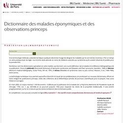 Dictionnaire des maladies éponymiques et des observations princeps — Medica — BIU Santé, Paris