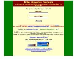 Dictionnaire créole en ligne : Traducteur Créole Réunionnais/ Francais Kréol rényoné / Français