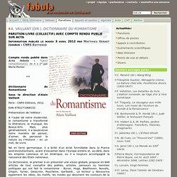A. Vaillant (dir.), Dictionnaire du Romantisme