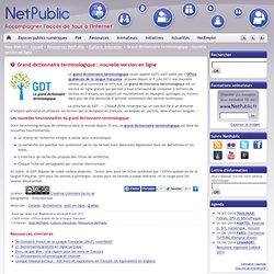 Grand dictionnaire terminologique : nouvelle version en ligne