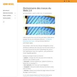 Dictionnaire des tracas du Web 2.0