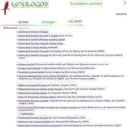 Dictionnaire berbère (amazigh) français, traduction en ligne - LEXILOGOS >>