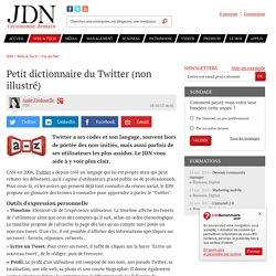 Petit dictionnaire du Twitter (non illustré)