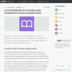 Le dictionnaire du vocabulaire WordPress pour les débutants