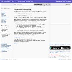 Dictionnaire Français-Anglais WordReference.com