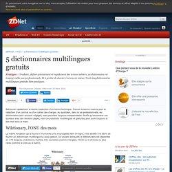 5 dictionnaires multilingues gratuits - ZDNet