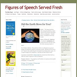 Did the Earth Move for You? - It Figures - Figures of Speech