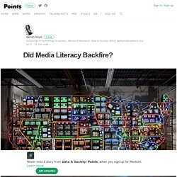 Did Media Literacy Backfire? – Data & Society: Points