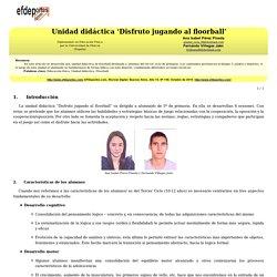 Unidad didáctica 'Disfruto jugando al floorball'