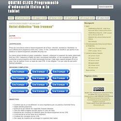 """Unitat didàctica """"Som Ironman"""" - QUATRE CLICS Programació d'educació física a la tablet"""