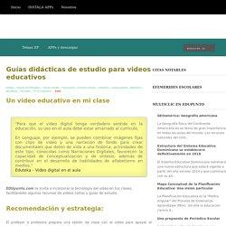 Guías didácticas de estudio para videos educativos