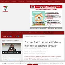 Primaria LOMCE: Unidades didácticas y materiales de desarrollo curricular - Stecyl-i