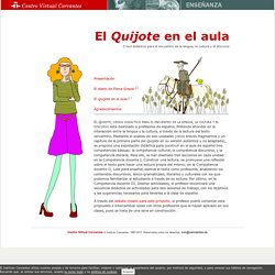El «Quijote» en el aula. Crisol didáctico para el encuentro de la lengua, la cultura y el discurso.