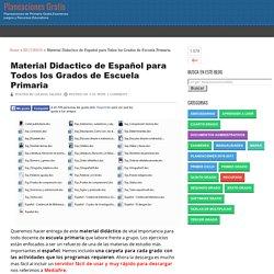 Material Didactico de Español para Todos los Grados de Escuela Primaria