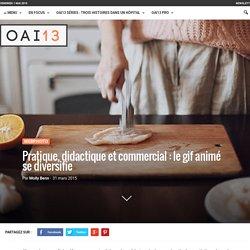 Pratique, didactique et commercial : le gif animé se diversifie - OAI13