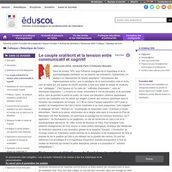 Colloque « Didactique de l'oral » - Le couple oral/écrit et la tension entre communicatif et cognitif