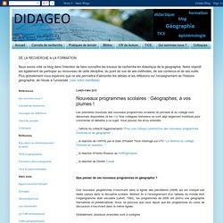 DIDAGEO, le blog de la didactique de la géographie: Nouveaux programmes scolaires : Géographes, à vos plumes !