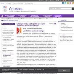 Colloque « Didactique de l'oral » - Enseigner la parole publique: une approche socio-historique