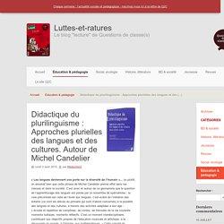 Didactique du plurilinguisme : Approches plurielles des langues et des cultures. Autour de Michel Candelier - Luttes-et-ratures