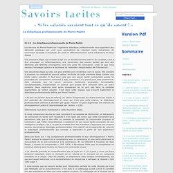 La didactique professionnelle de Pierre Pastré at Savoirs tacites - par Ariel Doulière