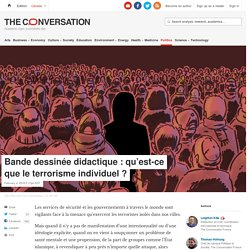 Bande dessinée didactique : qu'est-ce que leterrorisme individuel?