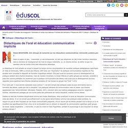 Colloque « Didactique de l'oral » - Didactiques de l'oral et éducation communicative implicite
