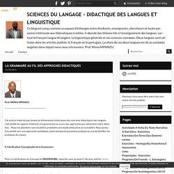 LA GRAMMAIRE AU FIL DES APPROCHES DIDACTIQUES - DIDACTIQUE DES LANGUES ET SCIENCES DU LANGAGE